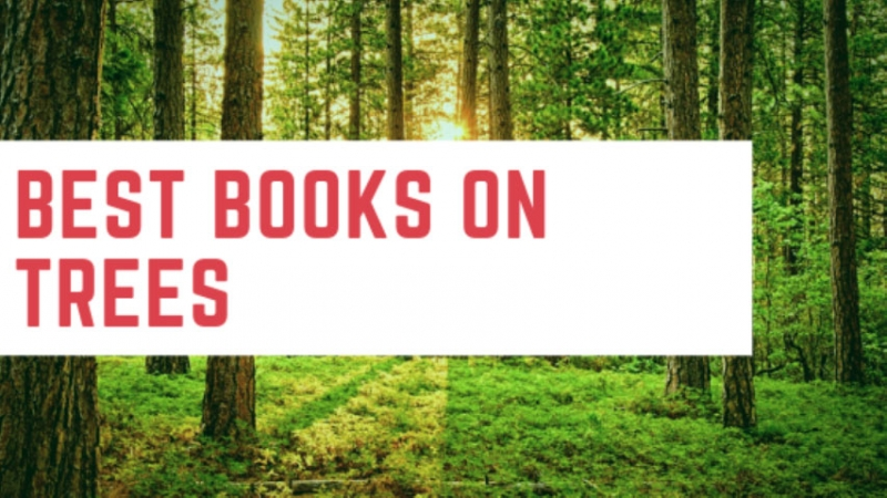 Best Books on Trees